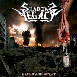 SHADOWS LEGACY / Blood And Sweat [HTF OOP]