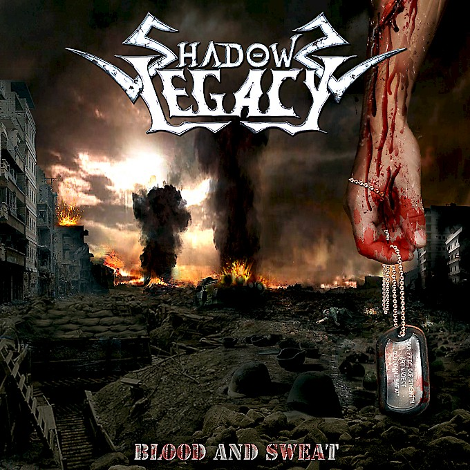 SHADOWS LEGACY / Blood And Sweat [LANÇAMENTO]