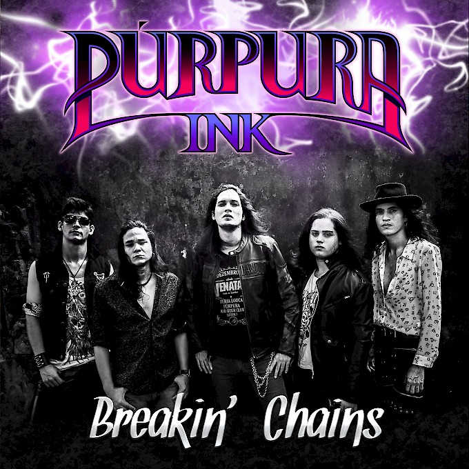 PÚRPURA INK / Breakin' Chains (BEST SELLER)