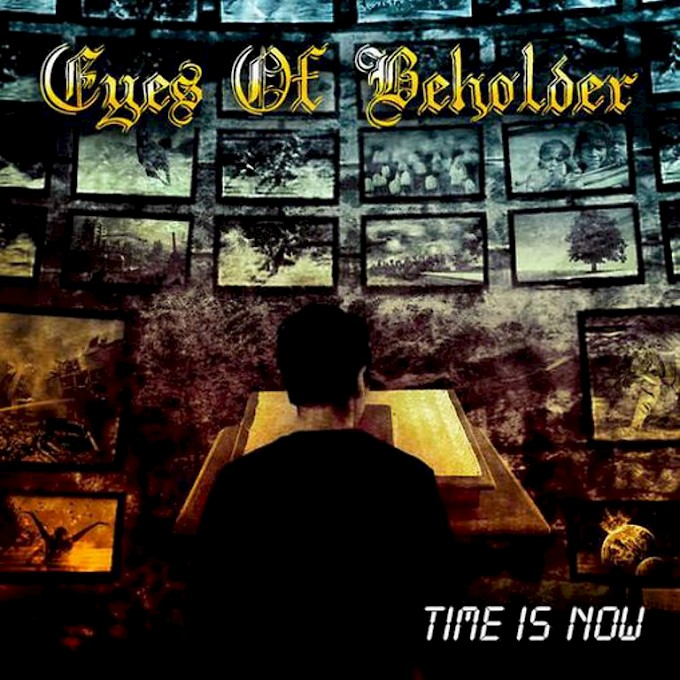 EYES OF BEHOLDER / Time Is Now [OUT NOW!]