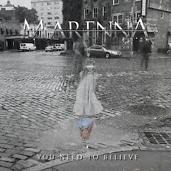 MARENNA / You Need To Believe [Single]
