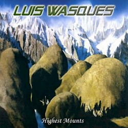 LUIS WASQUES / Highest Mounts [Mega-Rarity!]