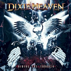 DIXIE HEAVEN/Riding The Thunder[HARD TO FIND]