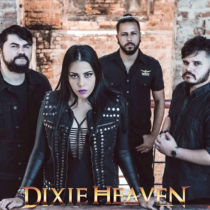 DIXIE HEAVEN * Brazilian Metal Thunder *